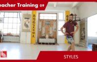 Teacher Training 09 – Styles (Teacher Training Students only)